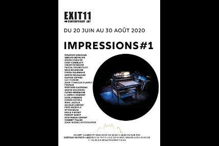 Exposition : impressions#1 Exit11 - Grand-Leez
