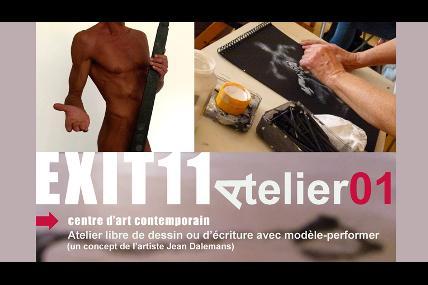 Exit11 : Atelier libre de dessin ou d'écriture avec modèle-performer - Grand-Leez