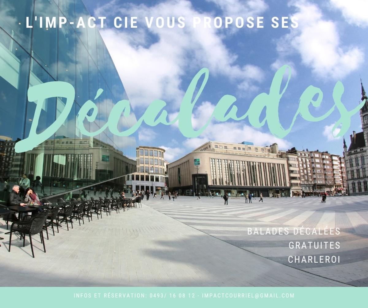 Décalades by Imp-Act Cie à Charleroi
